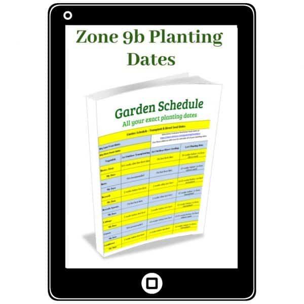 Zone 9b Planting Dates Downloadable PDF